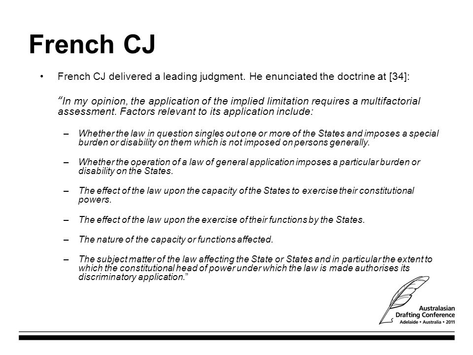 French CJ French CJ delivered a leading judgment. He enunciated the doctrine at [34]:
